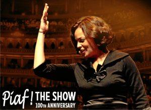 El espectáculo Piaf! The Show recorre la trayectoria musical de la diva de la chanson francesa.
